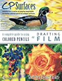 CP Surfaces: Drafting Film (Volume 3)