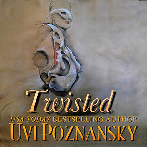 Twisted Audiobook By Uvi Poznansky cover art