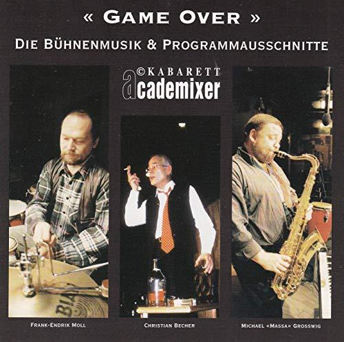 Game Over - Die Bühnenmusik & Programmausschnitte