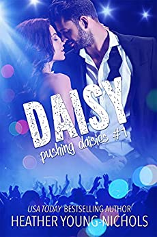 Daisy (Pushing Daisies Book 1) by [Heather Young-Nichols]