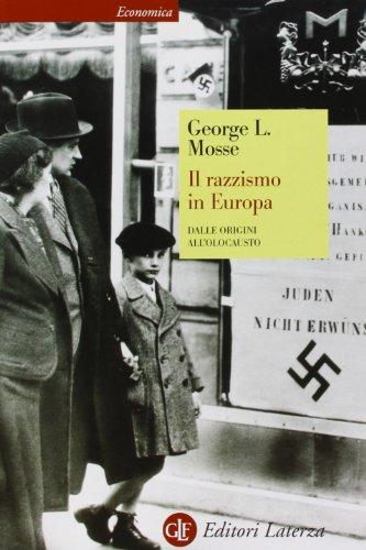 Il razzismo in Europa. Dalle origini all'olocausto
