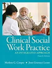 Clinical Social Work Practice: An Integrated Approach (4th Edition)