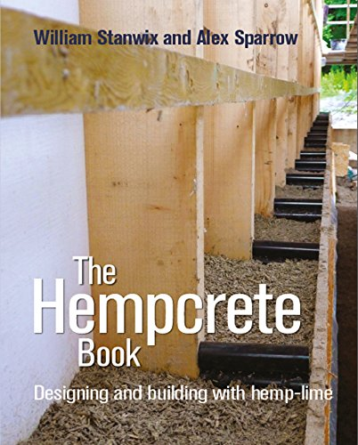 The Hempcrete Book: Designing and building with hemp-lime (Sustainable Building) (English Edition)