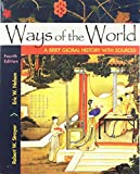 Ways of the World with Sources, Combined Volume: A Brief Global History