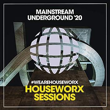 Mainstream Underground 2020