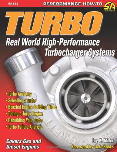 Turbo: Real World High-Performance Turbocharger Systems