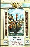 Die Abenteuer des Röde Orm : Roman. Frans G. Bengtsson. [Übers. von Elsa Carlberg], Storica Weltbild-Sammlereditionen