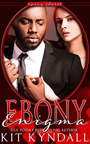 Ebony Enigma (SpicyShorts) (English Edition)