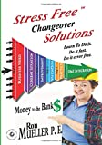 Stress FreeTM Changeover Solutions