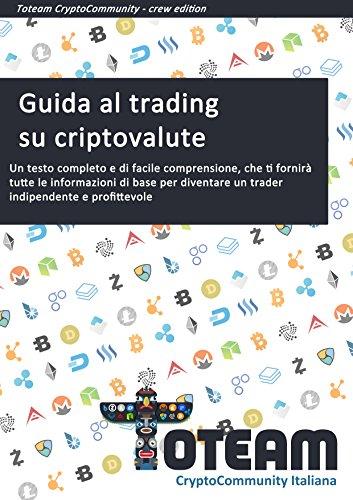 una guida al trading di criptovaluta parte 7 come fare 100 euro online velocemente