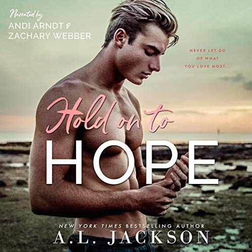 Hold On to Hope Audiobook By A.L. Jackson cover art
