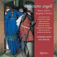 Delectatio Angeli Music of Love Longing & Lament