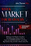 Stock Market for Beginners Walking on the Masters' shoulders: The Authoritative Guide on How to Invest Like WARREN BUFFET and Others Big Investors. Buy and Sell in Stocks Like a Pro