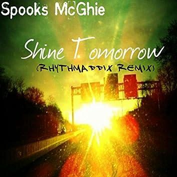Shine Tomorrow (Rhythmaddix Remix)