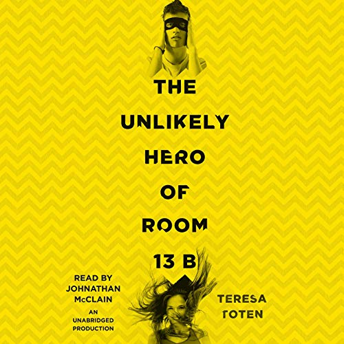 Page de couverture de The Unlikely Hero of Room 13B