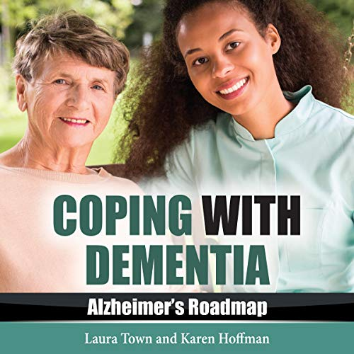 Coping with Dementia: Alzheimer's Roadmap cover art