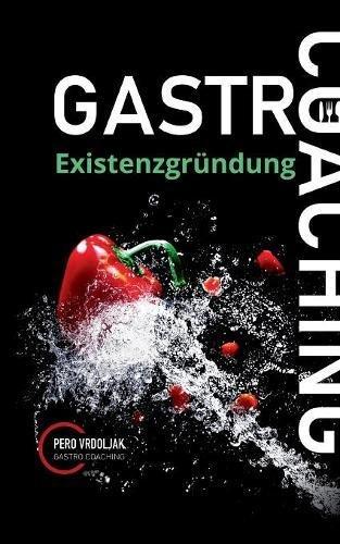 Gastro-Coaching 1: Existenzgründung