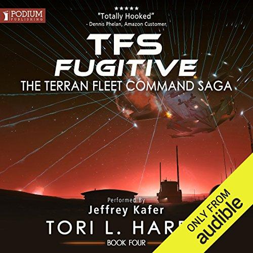 TFS Fugitive     The Terran Fleet Command Saga, Book 4              By:                                                                                                                                 Tori L. Harris                               Narrated by:                                                                                                                                 Jeffrey Kafer                      Length: 8 hrs and 23 mins     70 ratings     Overall 4.9