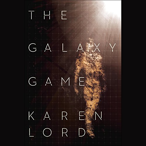 The Galaxy Game audiobook cover art
