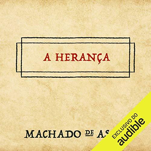 A Herança [The Heritage] audiobook cover art
