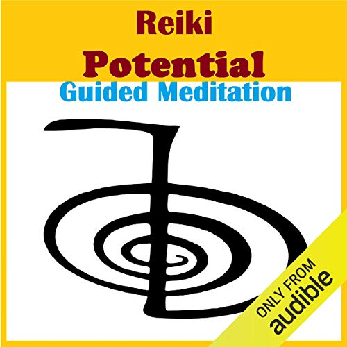Reiki - Potential Guided Meditation cover art