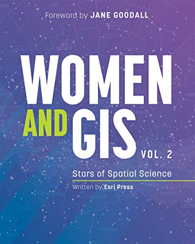 Women and GIS, Volume 2: Stars of Spatial Science (Women and GIS (2), Band 2)