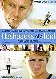 Flashbacks of a Fool Daniel Craig