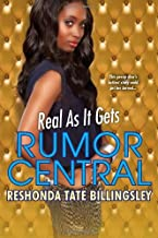 Real As It Gets (Rumor Central) by ReShonda Tate Billingsley (2013-12-31)