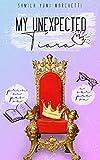 My Unexpected Tiara: Principessa a Sorpresa
