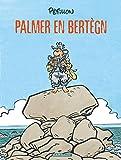 Palmer en Bertegn - En Bretagne en gallo
