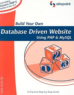 Build Your Own Database Driven Website Using PHP and MySQL: Learning PHP & MySQL Has Never Been So Easy!