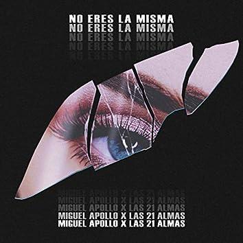 No Eres La Misma (feat. Super Solo & Mistel Kind)