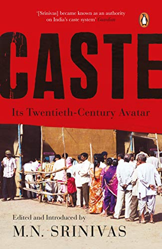 Caste Its Twentieth Century Avatar