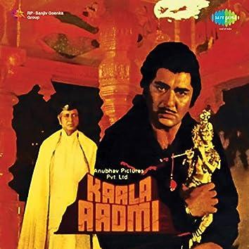 Kaala Aadmi (Original Motion Picture Soundtrack)