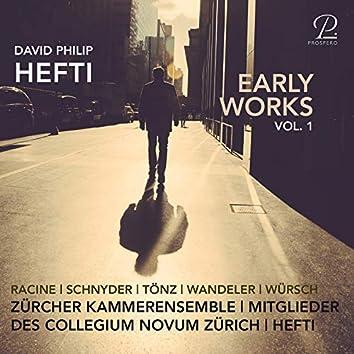 David Philip Hefti: Early Works, Vol. I