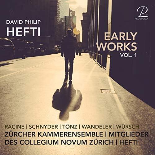 David Philip Hefti, Zürcher Kammerensemble & Members of Collegium Novum Zurich