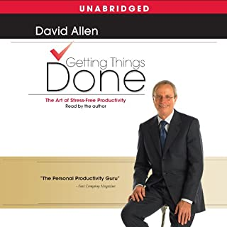 Getting Things Done     The Art of Stress-Free Productivity              By:                                                                                                                                 David Allen                               Narrated by:                                                                                                                                 David Allen                      Length: 7 hrs and 9 mins     4,481 ratings     Overall 4.2