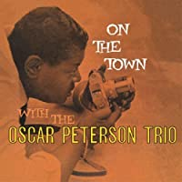 On The Town by Oscar Peterson (2012-06-19)
