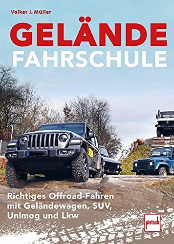 GELÄNDEFAHRSCHULE: Richtiges Offroad-Fahren mit Geländewagen, SUV, Unimog und Lkw