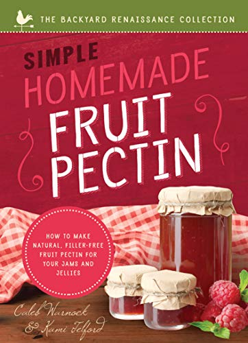 Simple Homemade Fruit Pectin: How to Make Natural, Filler-