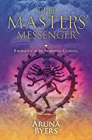 The Masters' Messenger: Emergence of an Awakened Channel