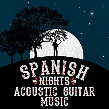 Spanish Nights: Acoustic Guitar Music