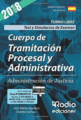 Test y Simulacros de Examen. Cuerpo de Tramitación Procesal y Administrativa. Administración de Justicia.