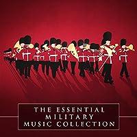 The Essential Military Music C