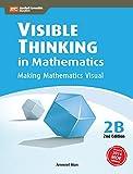 Visible Thinking in Mathematics 2B 2ED