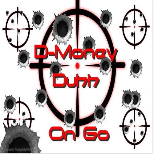 D-Money Duhh