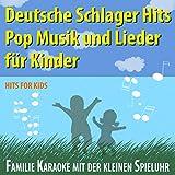 Deutsche Schlager Hits, Pop Musik und Lieder für Kinder, Familie Karaoke mit der kleinen Spieluhr