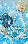 Don't fake your smile, tome 4 par Kotomi