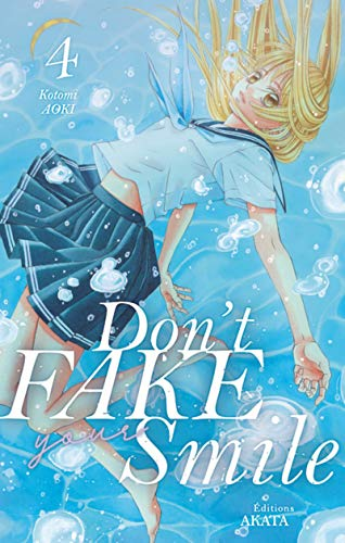 Don't Fake Your Smile Edition simple Tome 4