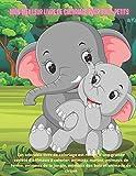 Mon meilleur livre de coloriage pour tout-petits - Cet adorable livre de coloriage est rempli d'une grande variété d'animaux à colorier: animaux ... jungle, animaux des bois et animaux de cirque